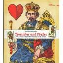 Trommler und Pfeiffer Geschichte der Bayerischen Spielkarten (WK 100923)