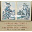 Verkehrte Welt / The Topsy-Turvy World (WK 15867)