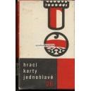 Böhmisches Bild / Prager Bild OTK 1970 Jednohlavé 26 (WK 13887)