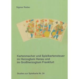 Kartenmacher und Spielkartensteuer im Herzogtum Hanau und im Großherzogtum Frankfurt (WK 101328)
