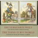 Verkehrte Welt / The Topsy-Turvy World (WK 15150)