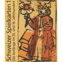 Schweizer Spielkarten 1 Die Anfänge im 15. und 16. Jahrhundert
